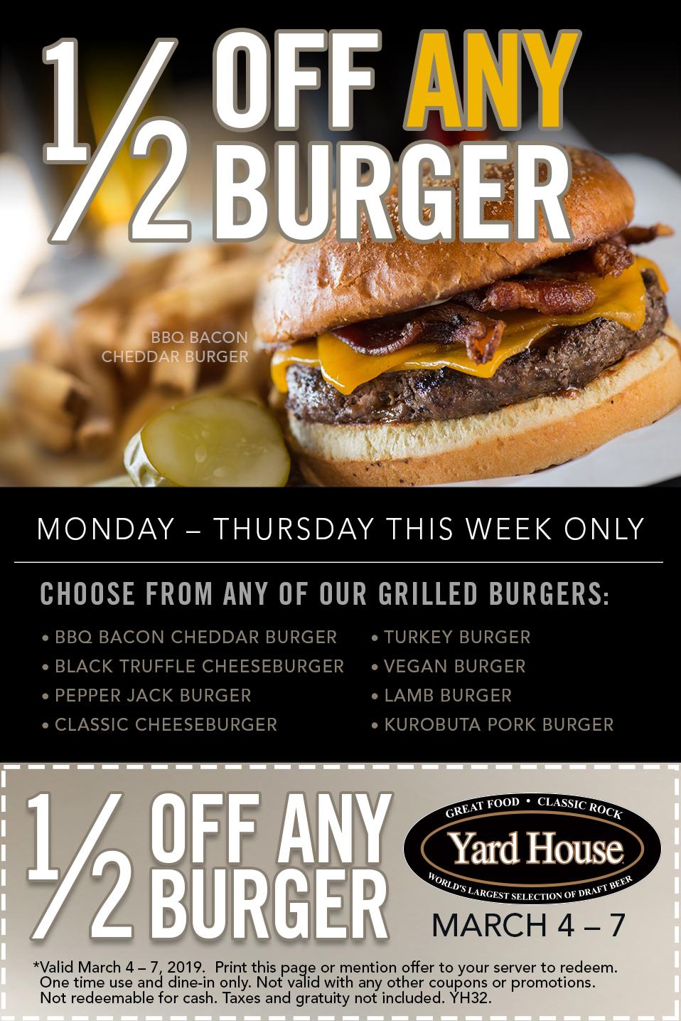 The Yard House Restaurants - Half Off Any Burger through Thurs., March 7, 2019 $7
