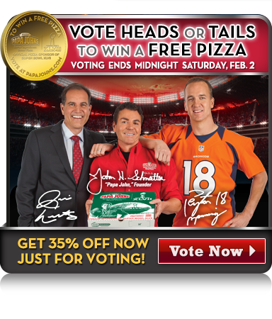 Papa Johns - Free Large Pizza - with correct Super Bowl XLVII coin toss vote