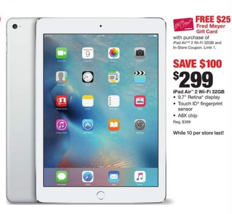 Fred Meyer Black Friday: iPad Air 2 Wifi 32GB + $25 Fred Meyer Gift Card with Coupon for $299.99