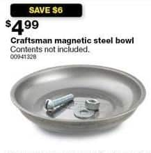 Sears Black Friday: Craftsman Magnetic Steel Bowl for $4.99
