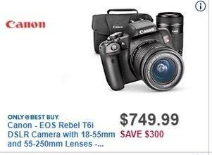 Best Buy Black Friday: Canon EOS Rebel T6i DSLR Camera with 18-55mm and 55-250mm Lenses for $749.99