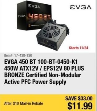 Newegg Black Friday: EVGA 450 BT (100-BT-0450-K1 450W ATX12V / EPS12V Power Supply for $11.99 after $10.00 rebate