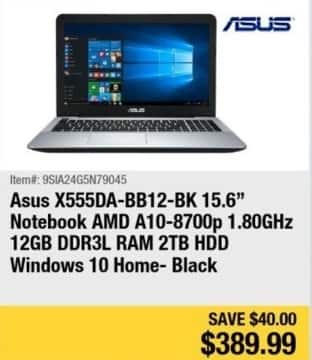 "Newegg Black Friday: Asus 15.6"" Notebook AMD A10-8700p, 12GB Ram, 2TB HDD, Win 10 for $389.99"