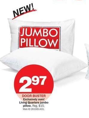 Bon-Ton Black Friday: Living Quarters Jumbo Pillow for $2.97