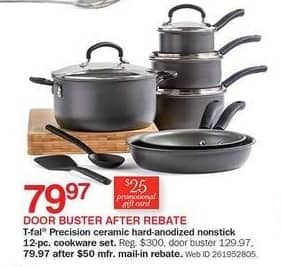 Bon-Ton Black Friday: T-fal Precision Ceramic Hard-anodized Nonstick 12-pc Cookware Set + $25 Promo Gift Card for $79.97 after $50.00 rebate
