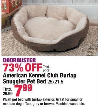 Boscov's Black Friday: American Kennel Club Burlap Snuggler Pet Bed for $7.99