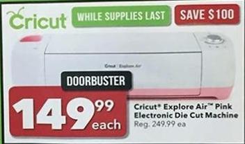 Joann Black Friday: Cricut Explore Air Pink Electronic Die Cut Machine for $149.99