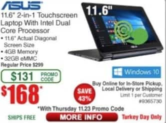 "Frys Black Friday: Asus Touchscreen 11.6"" Laptop Intel Dual Core, 4GB Ram, 32GB eMMC, Win 10 for $168.00"