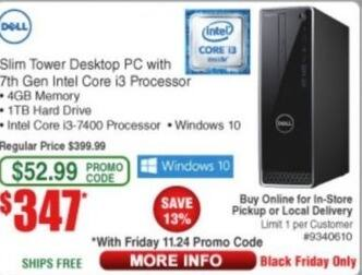 Frys Black Friday: Dell Slim Tower Desktop PC Intel Core i3, 4GB Ram, 1TB HDD, Win 10 for $347.00