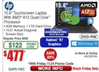 "Frys Black Friday: HP Touchscreen 15.6"" Laptop AMD A12, 8GB Ram, 1TB HDD, Win 10 for $477.00"
