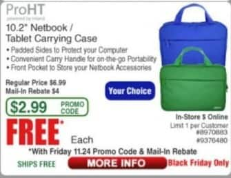 "Frys Black Friday: ProHT 10.2"" Netbook Tablet Carrying Case for Free after $4.00 rebate"
