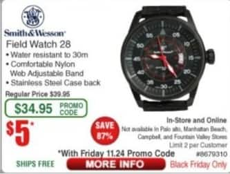Frys Black Friday: Smith&Wesson Field Watch 28 for $5.00