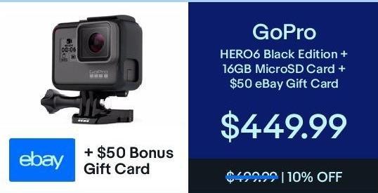 eBay Black Friday: GoPro Hero6 Black Edition + 16GB MicroSD Card & $50 eBay Gift Card for $449.99