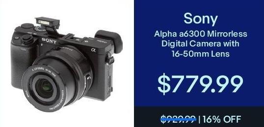 eBay Black Friday: Sony Alpha a6300 Mirroless Digital Camera w/ 16-50mm Lens for $779.99