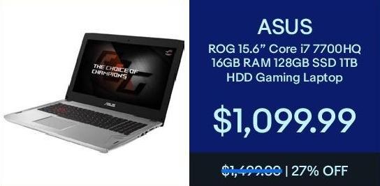 "eBay Black Friday: Asus Rog 15.6"" Gaming Laptop Intel Core i7, 16GB Ram, 128GB SSD, 1TB HDD, Win 10 for $1,099.99"