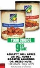 Blains Farm Fleet Black Friday: Ashley Hill Acres 28-oz Honey Roasted Almonds or Mixed Nuts for $9.99
