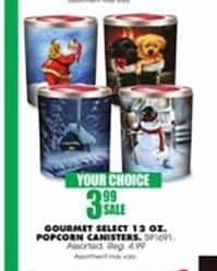 Blains Farm Fleet Black Friday: Gourmet Select 12-oz Popcorn Canisters for $3.99