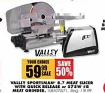 Blains Farm Fleet Black Friday: Valley Sportsman 8.7-Meat Slicer w/ Quick Release or Valley Sportsman 575W Meat Grinder for $59.99