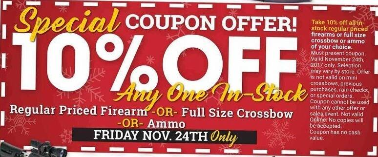 Farm and Home Supply Black Friday: Any One Regular Priced Firearm, Crossbow or Ammo - 10% Off