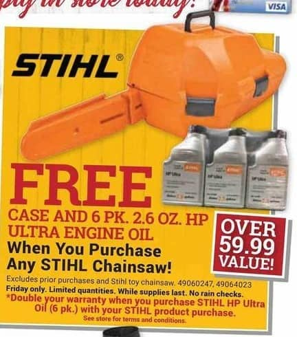 Farm and Home Supply Black Friday: Buy Any Stihl Chainsaw & Get a Case & 6-pk 2.6oz HP Ultra Engine Oil for Free