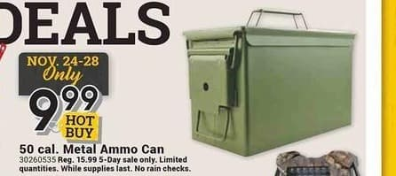 Farm and Home Supply Black Friday: 50-cal Metal Ammo Can for $9.99