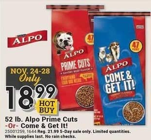 Farm and Home Supply Black Friday: 52-lbs Alpo Prime Cuts or Come & Get It! for $18.99