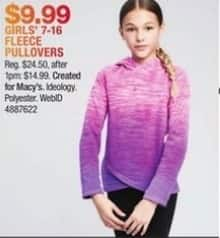 Macy's Black Friday: Ideology Girls' 7-16 Fleece Pullovers for $9.99