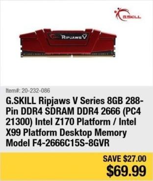 Newegg Black Friday: G.Skill Ripjaws V Series 8GB 288-Pin DDR4 SDRAM DDR4 2666 ( PC4 21300 ) Intel Z170 for $69.99