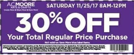 AC Moore Black Friday: 30% Off Your Total Regular Price Purchase Sat 11/25/17 8AM- 12PM - 30% Off