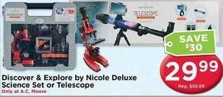 AC Moore Black Friday: Discover & Explore by Nicole Deluxe Science Set or Telescope for $29.99