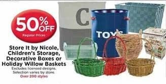 AC Moore Black Friday: Store It by Nicole, Children' Storage, Decorative Boxes or Holiday Willow Baskets - 50% Off