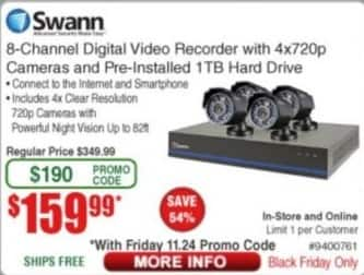 Frys Black Friday: Swann 8 Channel Digital Video Recorder w/ 4x720p Cameras and Pre-Installed 1TB Hard Drive for $159.99