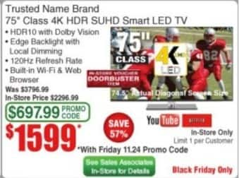 """Frys Black Friday: 75"""" Trusted Name Brand 4K HDR SUHD Smart LED TV for $1,599.00"""