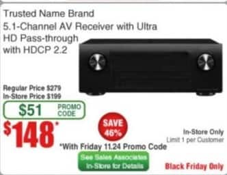 Frys Black Friday: Trusted Name Brand 5.1 Channel AV Receiver w/ Ultra HD Pass-through w/ HDCP 2.2 for $148.00