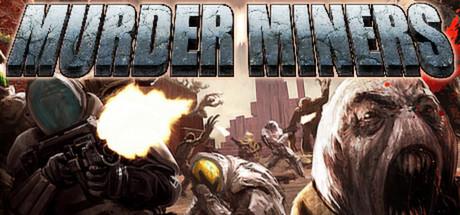 Murder Miners (PC/Steam)  Free!