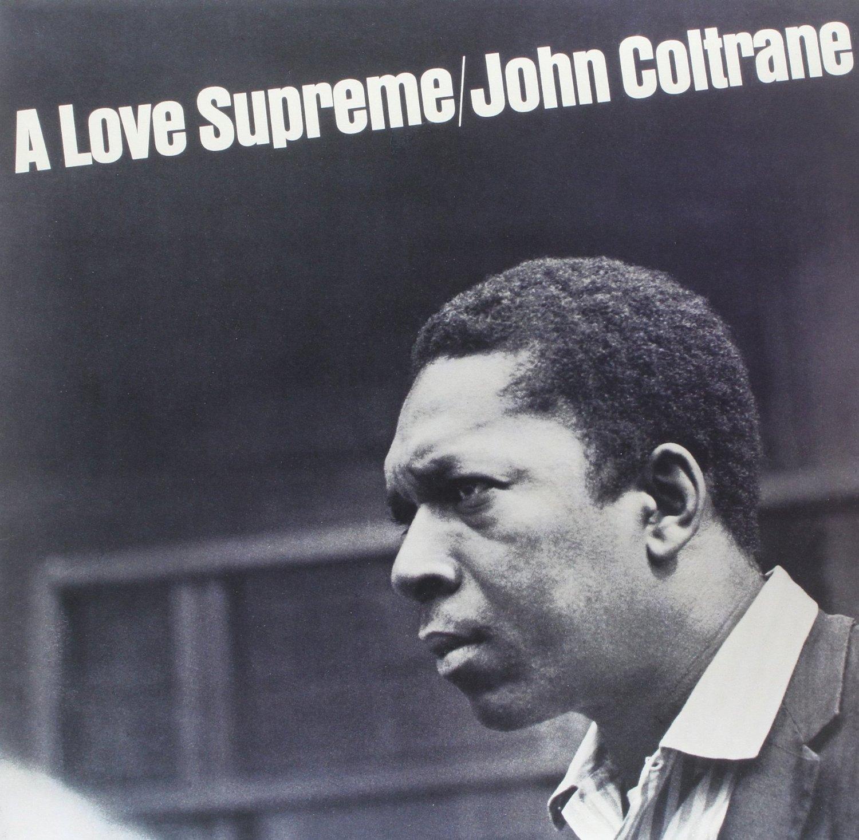 John Coltrane: A Love Supreme (Vinyl Album)  $12