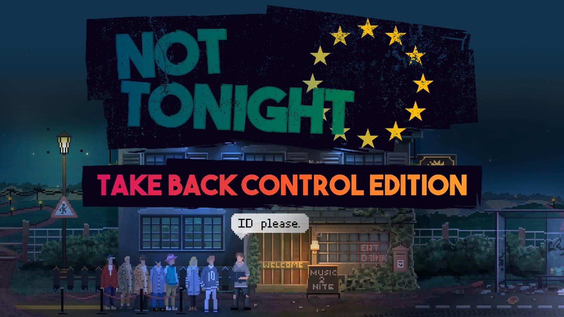 Not Tonight: Take Back Control Edition - Nintendo Switch (US/eShop) - $2.49