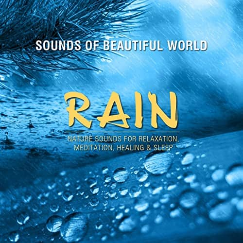 Sounds of Beautiful World (Nature Sounds for Relaxation, Meditation, Healing, & Sleep) Free