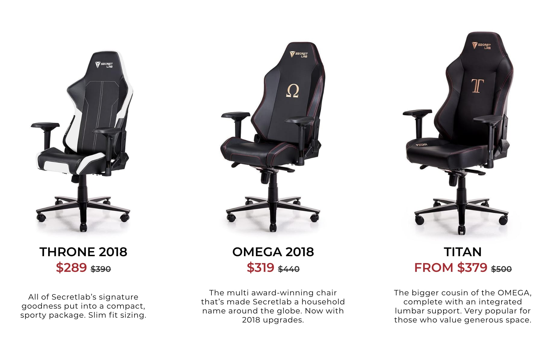 Secretlab Throne $289, Omega $319,  Titan