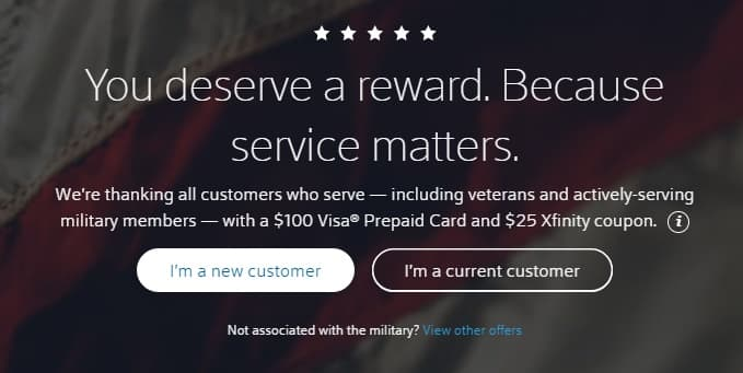 Xfinity Military/Vets appreciation $100 gc + $25 credit if you signed up OR renewed your Xfinity service in 2018