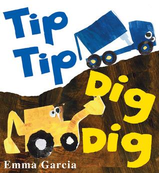Tip Tip Dig Dig Board book $4 at Amazon