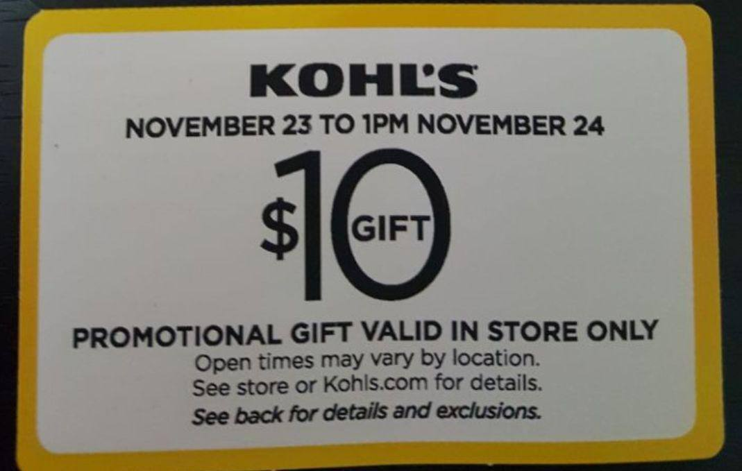 Kohl's $10 Off $10 when you use your Kohls Charge Card Nov 23  - Nov 24 In-Store only YMMV