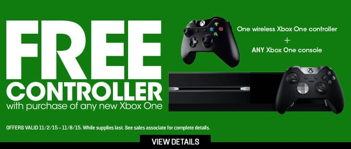 Free Xbox One Controller (11/2 - 11/8) and Free Game (11/6 - 11/8) with Purchase of Any New Xbox One Console -  GameStop