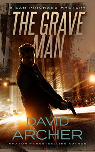 The Grave Man - A Sam Prichard Mystery (Kindle Edition) - FREE
