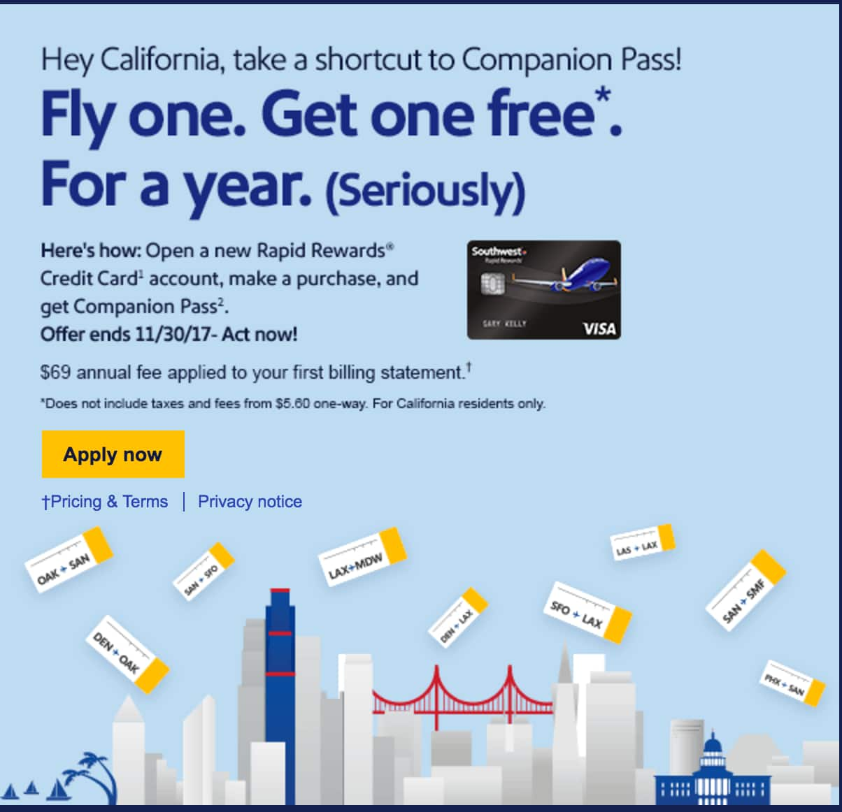 Free one year Companion Pass when you open a Southwest Credit Card - CA only