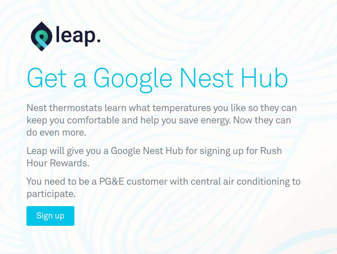 FREE Google Nest Hub - must be PG&E customers AND Nest thermostats owners