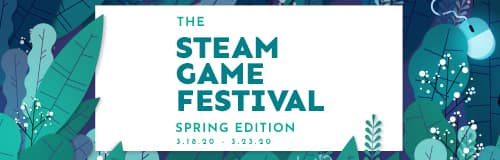 STEAM Spring Game Festival - Over 40 Free New Demos to Check Out, Originally Meant to Support GDC & E3!