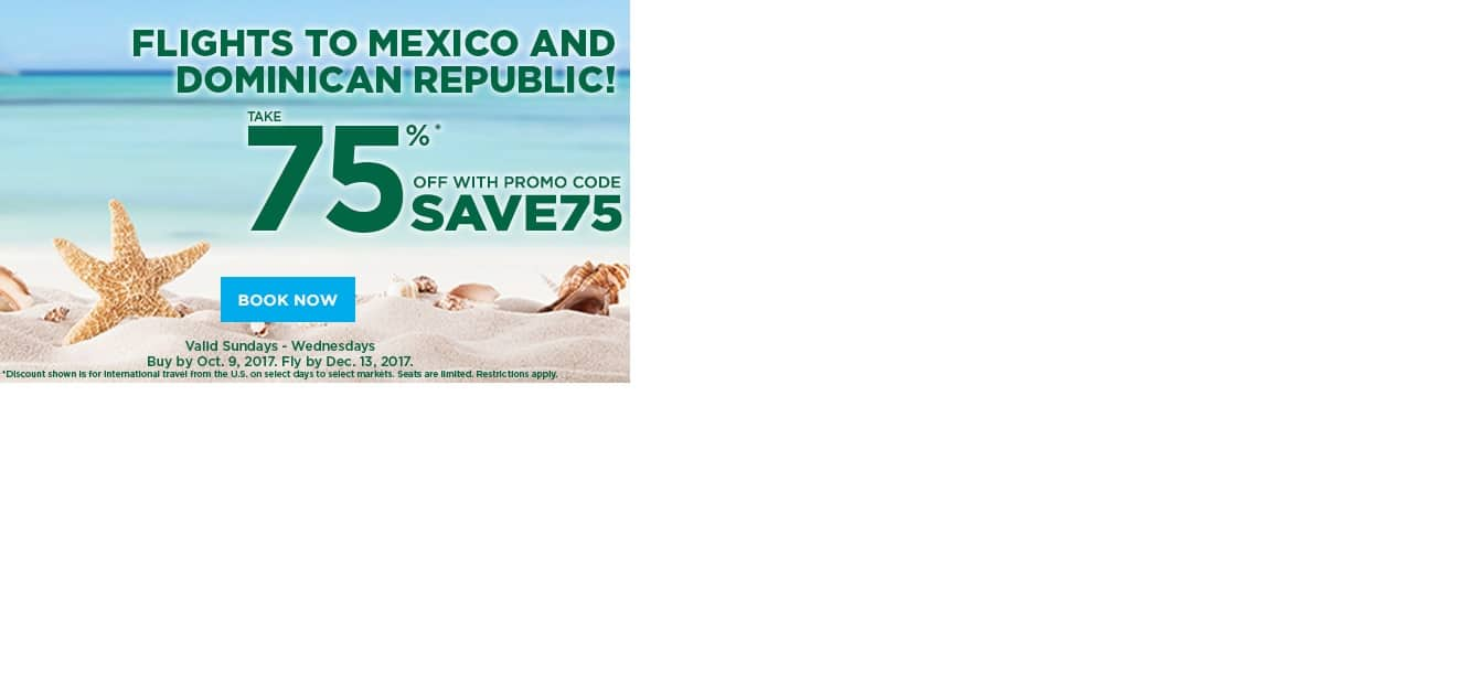 Frontier Airlines - 75% Off Promo Code to Mexico or Dominican Republic