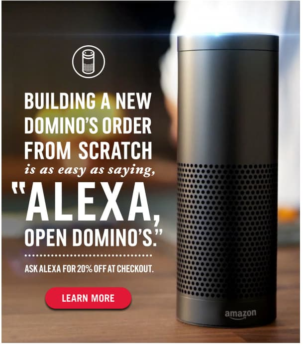 20% off Domino's when you order using Alexa