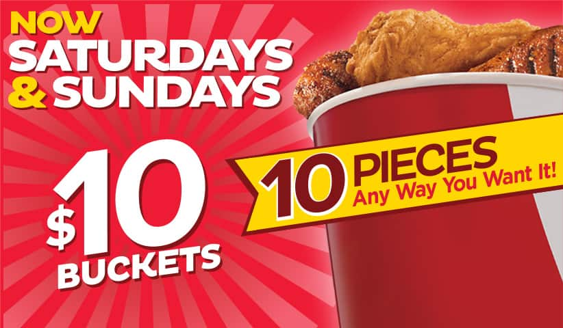 "KFC $10 10 piece buckets ""any way you want it"" saturdays and sundays until 11/24"